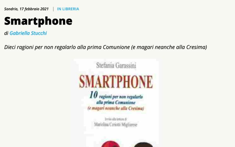Su Valtellinanews si parla di Smartphone 10 ragioni…